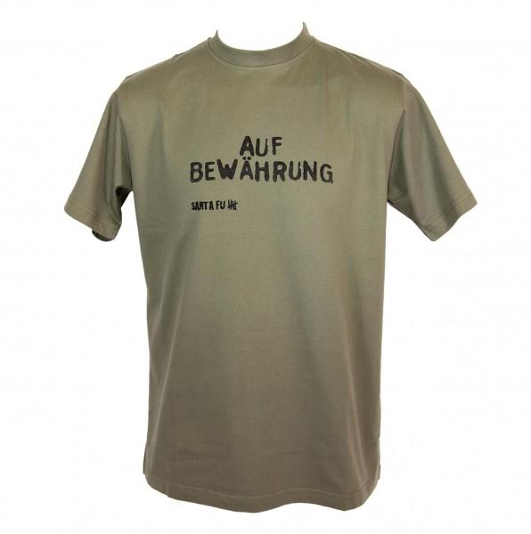 """T-Shirt oliv, """"Auf Bewährung"""""""