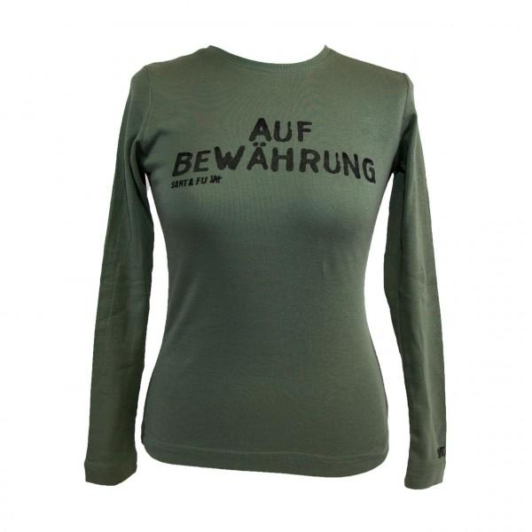 "Lady-Shirt oliv, ""Auf Bewährung"", langarm"