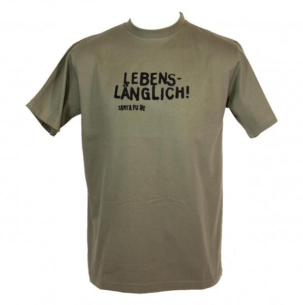 "T-Shirt oliv, ""Lebenslänglich"""