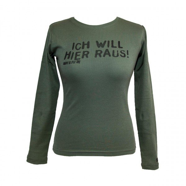 "Lady-Shirt oliv, ""Ich will hier raus!"", langarm"